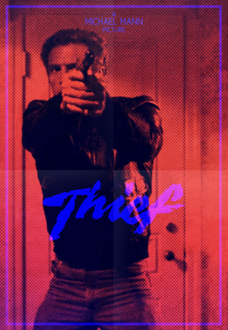 Thief by Michael Mann