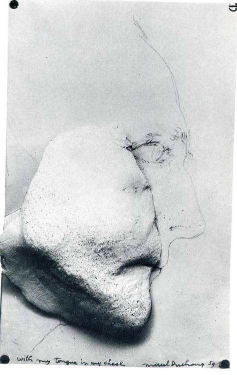 With My Tongue in My Cheek, Marcel duchamp